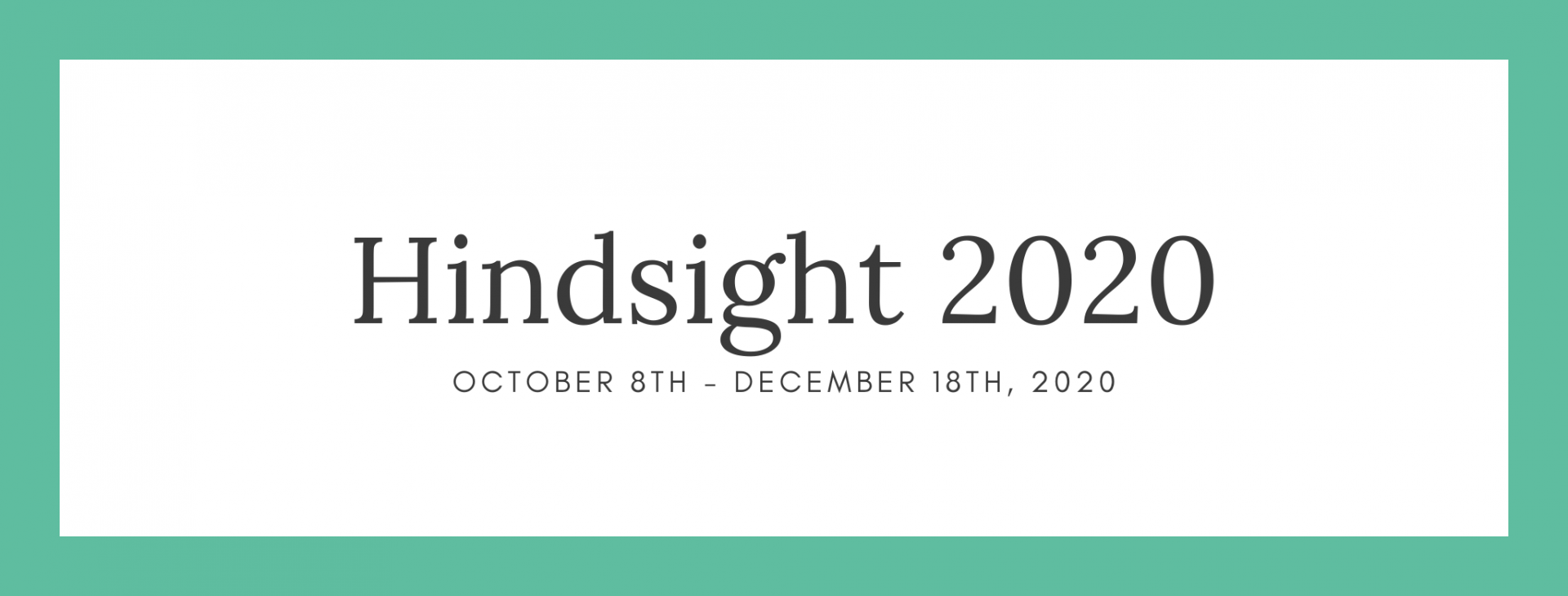 Call for submissions! Hindsight 2020